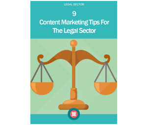 9 content marketing tips for the legal sector