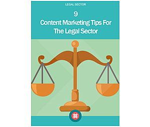 Could your law firm benefit from 9 content marketing tips