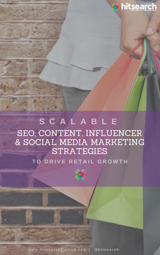 Scalable SEO, Content, Influencer & Social Media Marketing Strategies to Drive Retail Growth