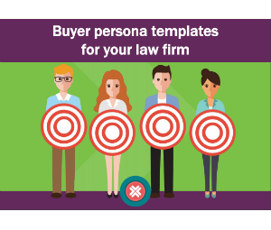 Check out our free buyer persona templates for your law firm