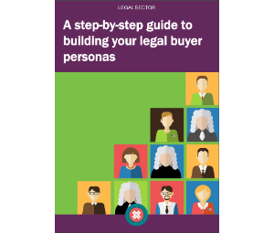Download our step-by-step guide to building your legal buyer personas
