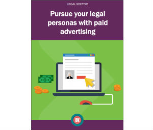 download our eBook to pursue your legal personas with paid advertising