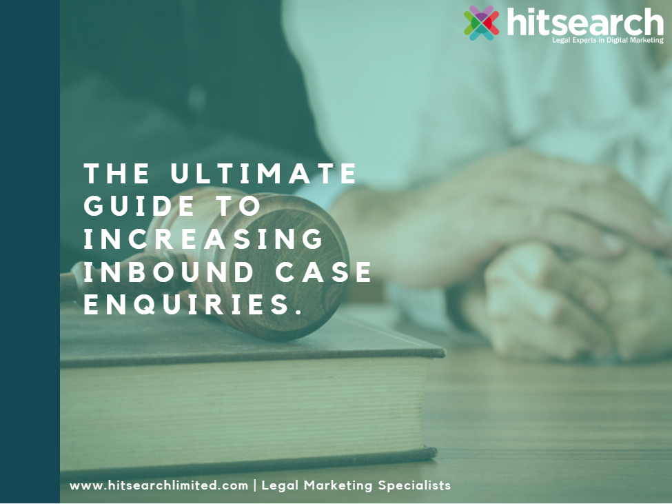 the ultimate guide to increasing inbound case enquiries thumbnail.png