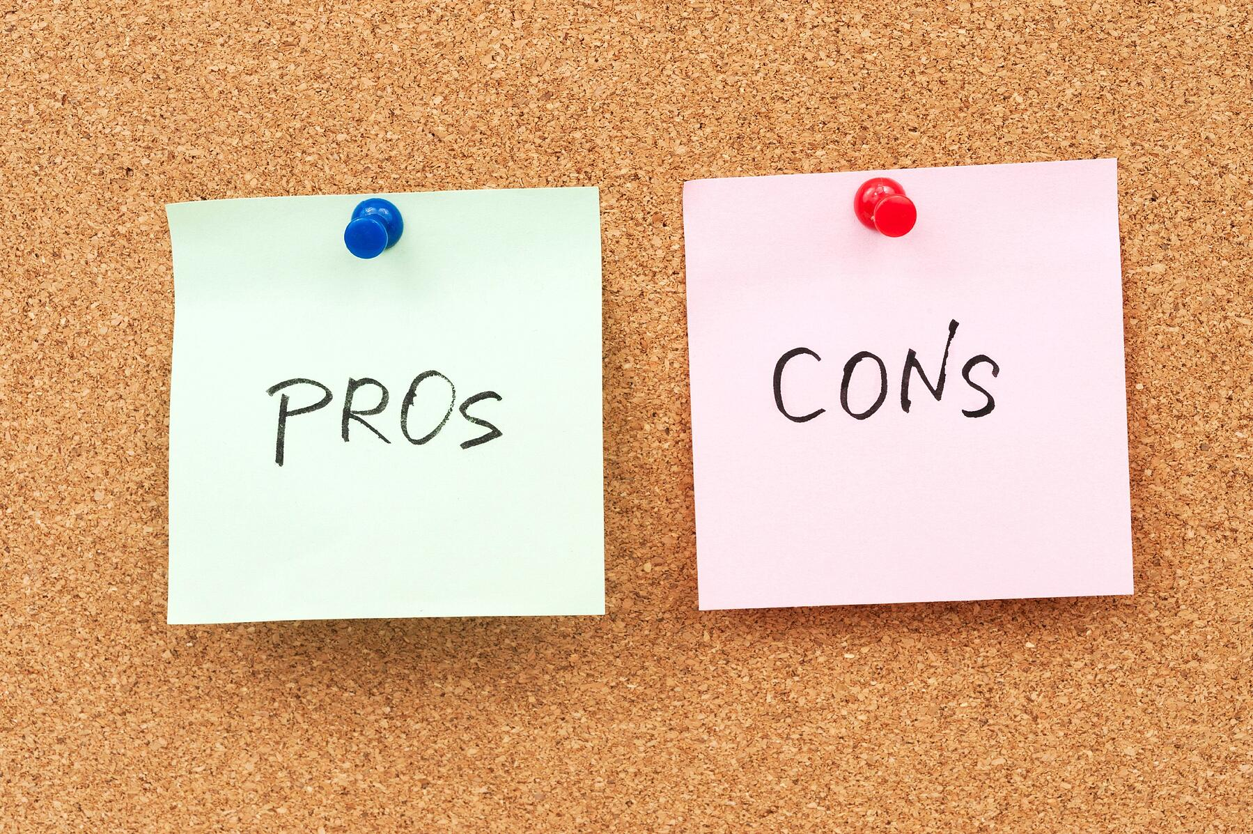 the pros and cons of a