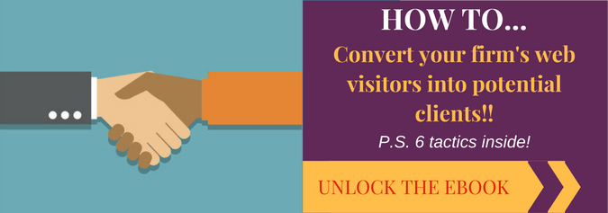how to convert your firm's web visitors into potential clients!
